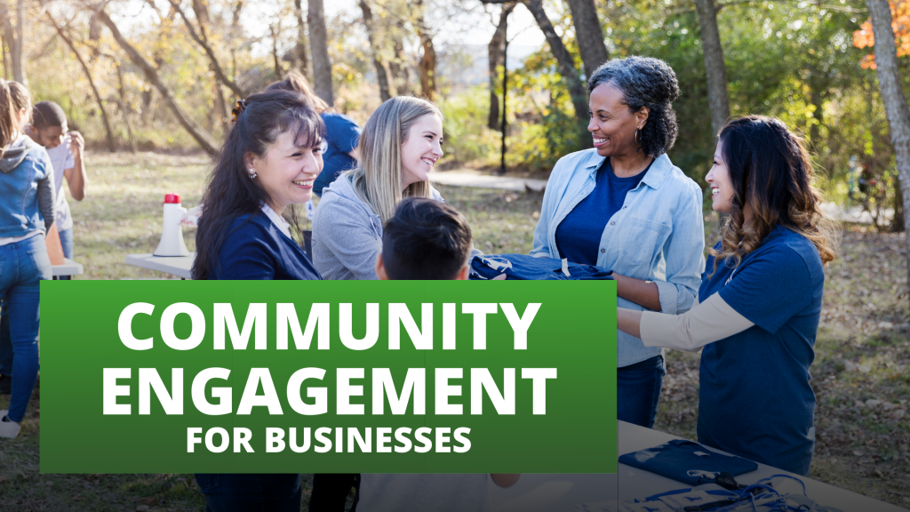 Community Engagement for Businesses