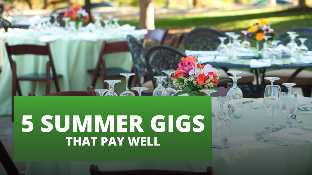 5 summer gigs that pay well